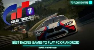 Best Racing Games to Play PC or Android
